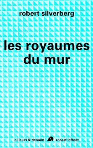 Livre Les royaumes du mur pdf, epub