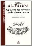 Opinions des habitants de la cité vertueuse (al-ara )