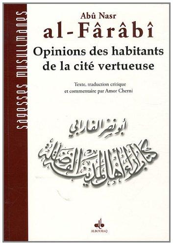 Opinions des habitants de la cit vertueuse (al-ara )