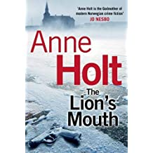 The Lion's Mouth by Anne Holt (2014-11-06)