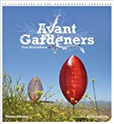 Avant Gardeners by Tim Richardson (2009-10-01)
