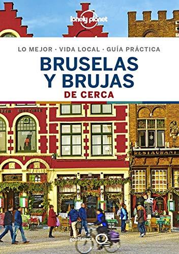 Bruselas y Brujas De cerca 4: 1 (Guías De cerca Lonely Planet)