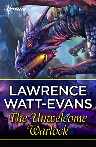 The Unwelcome Warlock (Legend of Ethshar) eBook  Lawrence Watt-Evans ... bf2e4d9dfb2