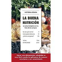 La buena nutrición: La salud empieza en tu lista de la compra