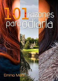 101 razones para odiarla eBook: Emma Mars: Amazon.es