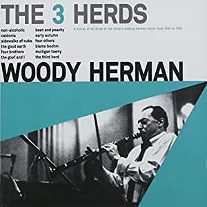 Woody Herman - The 3 Herds (+ 14 extra tracks)