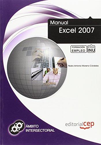 Manual Excel 2007. Formación para el Empleo (Colección 1390)