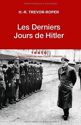Les Derniers jours d'Hitler par Hugh-Redwald Trevor-Roper