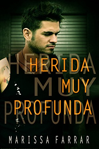 Herida muy profunda eBook: Marissa Farrar, Eva María Medina Cabanelas: Amazon.es: Tienda Kindle