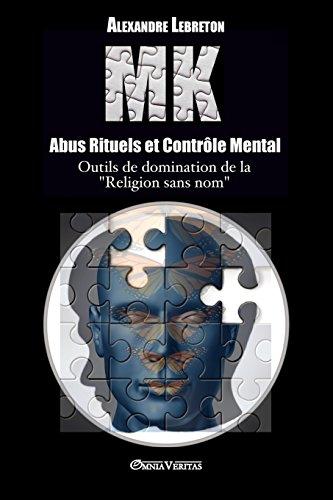 Mk - Abus Rituels Et Controle Mental