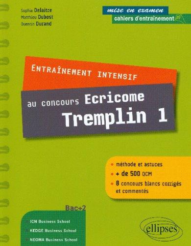 Cahiers d'Entraînement Intensif au Concours Ecricome Tremplin 1