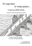 En regardant le temps passer... à Lyon au XVIe siècle : Regards sur le plan scénographique de la Ville de Lyon de 1550
