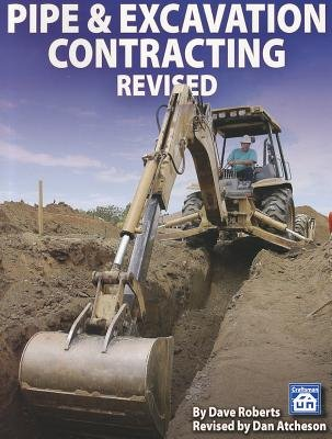 Pipe & Excavation Contracting Revised[PIPE & EXCAVATION CONTRACTING][Paperback]