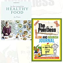 In the Mood for Healthy Food Journal and Book Collection - Recipes for The Whole Family [Hardcover], The not so Pointless Glow and Nourish 2 Books Bundle