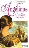 Angélique, Tome 6 - Angélique et son amour