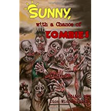 Sunny, with a Chance of Zombies