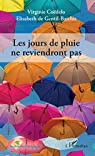 Les jours de pluie ne reviendront pas. par Coëdelo