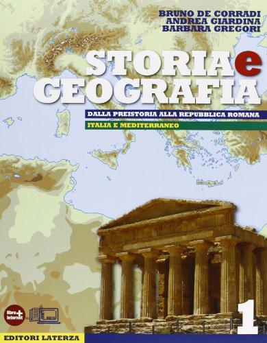 Storia e geografia. Con materiali per il docente. Con espansione online. Per le Scuole superiori: 1