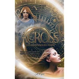 ACROSS: Les gardiennes du temps (French Edition)
