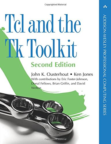 Tcl and the Tk Toolkit (Addison-Wesley Professional Computing) por Ken Jones