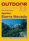 Spanien: Sierra Nevada: Der Weg ist das Ziel (OutdoorHandbuch, Band 93) - Sven Deutschmann