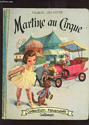 MARTINE AU CIRQUE - COLLECTION FARANDOLE