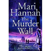 By Mari Hannah The Murder Wall (Kate Daniels)
