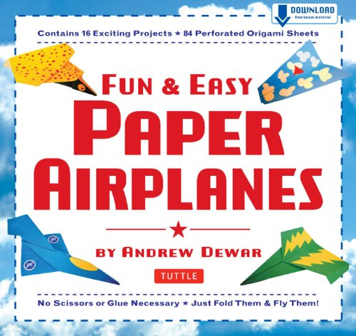 Fun & Easy Paper Airplanes: This Easy Paper Airplanes Book Contains 16 Fun Projects, 84 Papers & Instruction Book: Great for Both Kids and Parents
