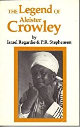 The Legend of Aleister Crowley by Israel Regardie (1986-12-01)