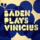 Baden Plays Vinicius (Acoustic Guitar Solos)