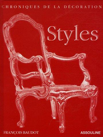 Styles-Chronique de la décoration (Ancien prix Editeur : 65 Euros)