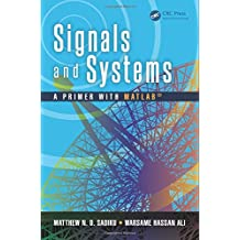 Signals and Systems: A Primer with MATLAB®