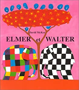 "Afficher ""Elmer et Walter"""