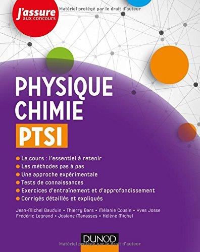 Physique-Chimie PTSI par Jean-Michel Bauduin, Thierry Bars, Mélanie Cousin, Yves Josse, Frédéric Legrand, Josiane Manasses, Hélène Michel