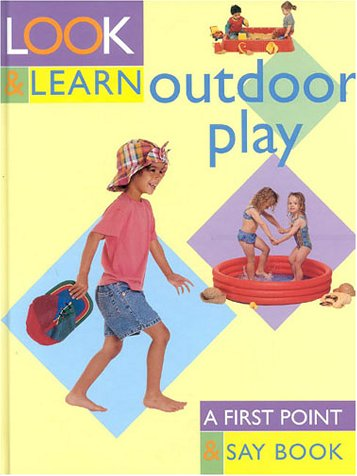Look and Learn About Outdoor Play
