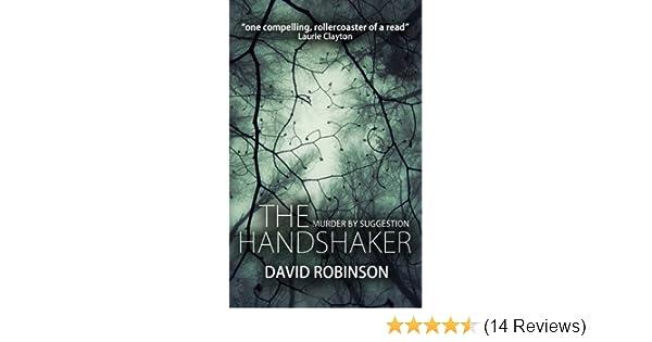 The Handshaker: Amazon co uk: David Robinson: 9781908910653