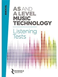Rhinegold Education: Edexcel AS and A Level Music Technology Listening Tests
