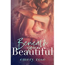 Beneath Your Beautiful (The Beautiful Series Book 1) (English Edition)