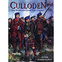 Culloden 1746: The Highland Clans' Last Charge (Trade Editions)