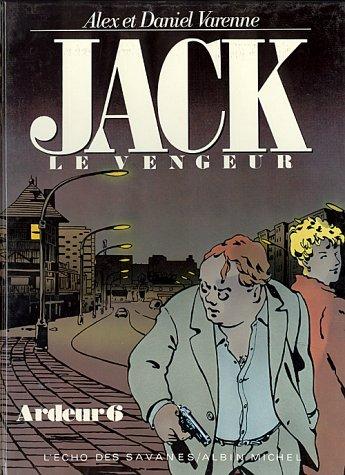 Ardeur, Tome 6 : Jack, le vengeur