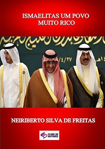 Ismaelitas Um Povo Muito Rico (Portuguese Edition) por Neiriberto Silva De Freitas