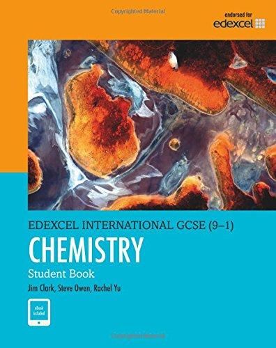 Chemistry Student Book (Edexcel IGCSE Program) for Grade 9 & 10 by Pearson (Edexcel International GCSE)