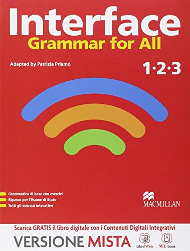 Interface. Grammar for all. Per la Scuola media. Con e-book. Con espansione online