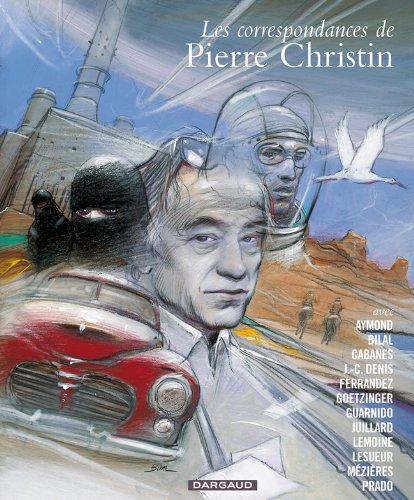 Correspondances de Pierre Christin (Les) - Intégrale - tome 0 - Correspondances de Christin - Intégrale