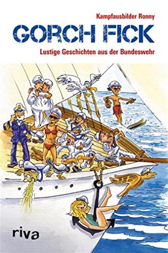 Gorch Fick: Lustige Geschichten aus der Bundeswehr: Amazon