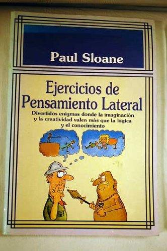 Ejercicios de Pensamiento Lateral por Paul Sloane