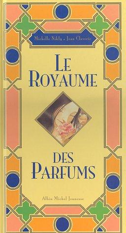 """<a href=""""/node/6832"""">Le royaume des parfums</a>"""