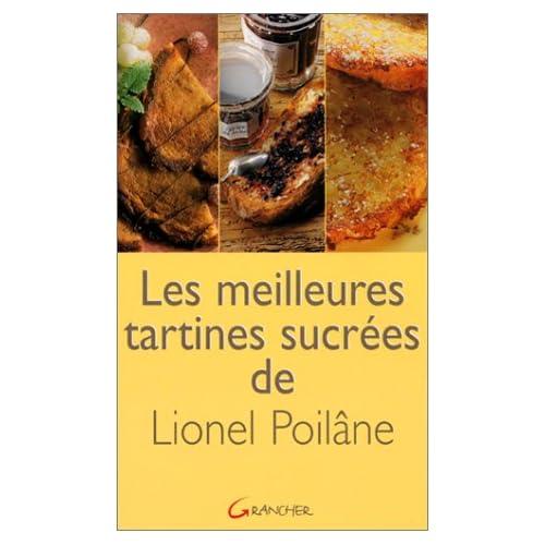 Les meilleures tartines sucrées de Lionel Poilâne