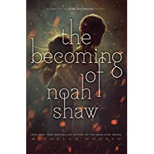 The Becoming of Noah Shaw (The Shaw Confessions, Band 1)