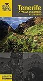 Tenerife, La Palma, La Gomera y El Hierro (Guía Total - España)